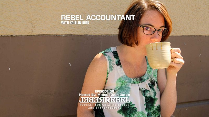 Rebel Accountant Kaitlin Kirk
