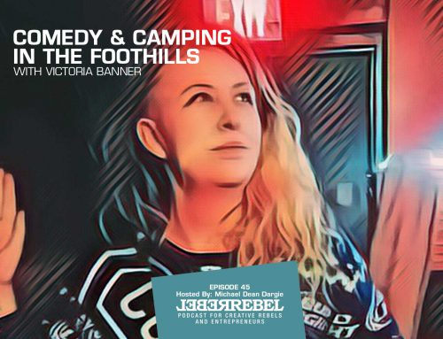 E0045 – Comedy and Camping in the Foothills