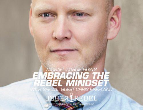 Embracing the Rebel Mindset